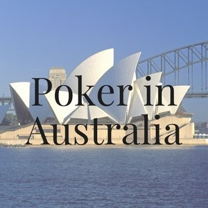Poker in Australia: All You Need to Know