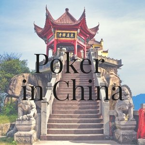 Poker in China: All You Need to Know