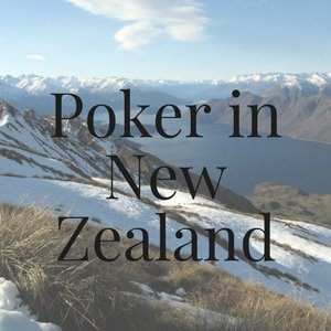Poker in New Zealand: All You Need to Know