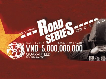 APL Road Series Vol.2 Vietnam Schedule