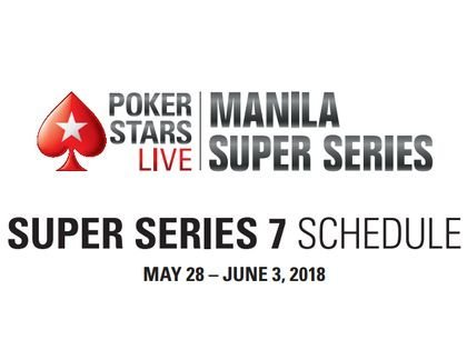 Pokerstars Live Manila Super Series 7 Schedule