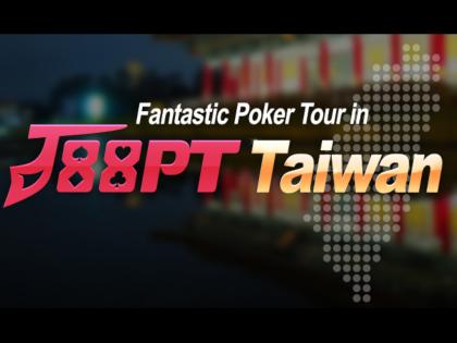 J88Poker Tour Taiwan Schedule
