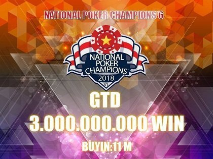 Win Poker announces VND 3B Guarantee National Poker Champions 6