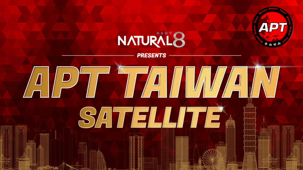Natural8 Hosts Online Satellites For Apt Taiwan Somuchpoker