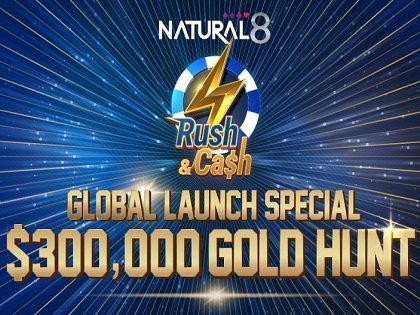 Natural8's Rush & Cash celebrates its international launch with $300,000 worth of prizes
