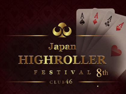 Japan High Roller Festival season8 Schedule