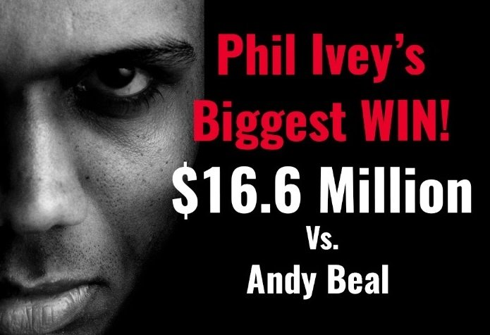 One Day of Poker: Phil Ivey's Biggest Win - $16.6 Million vs Andy Beal!