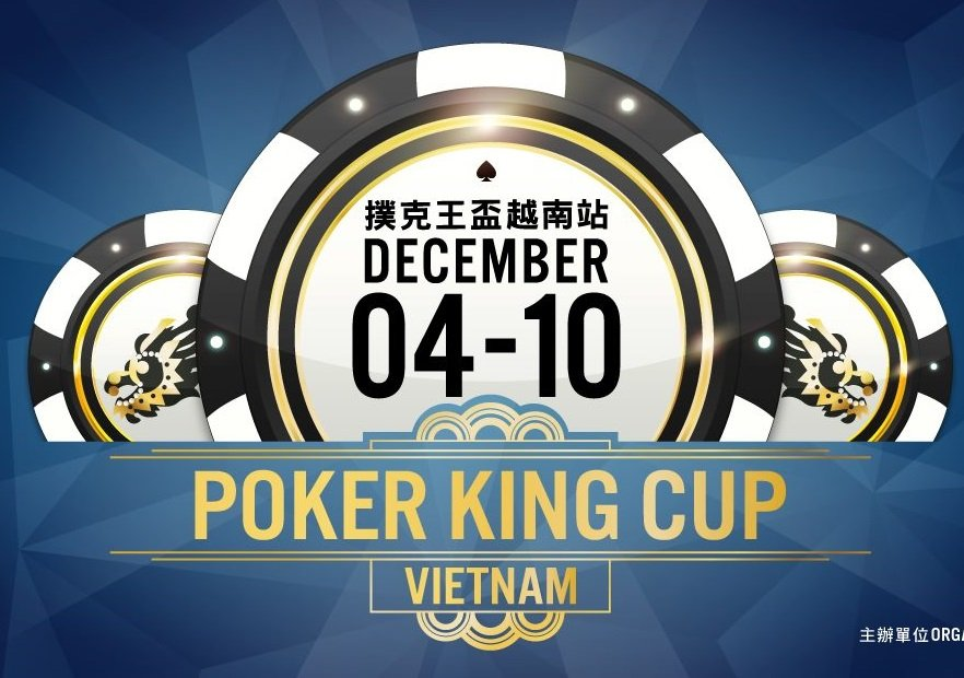 Poker King Cup Vietnam 2019 - Official Schedule