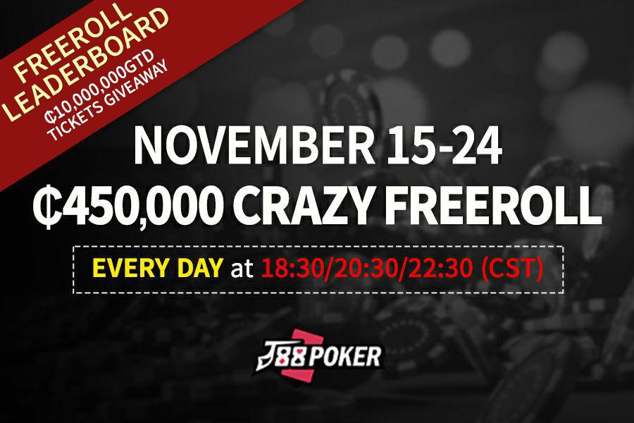 $4,500 Crazy Freeroll – free road to J88PT Millionaire $100,000 GTD